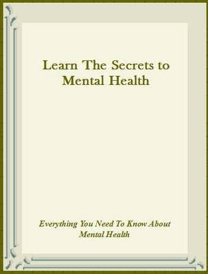 Product picture Learn The Secrets to Mental Health