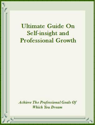 Product picture Ultimate Guide On self-insight and professional growth