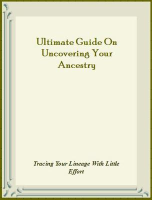 Product picture Ultimate Guide On Uncovering Your Ancestry