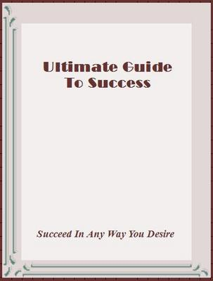 Product picture Ultimate Guide to Success